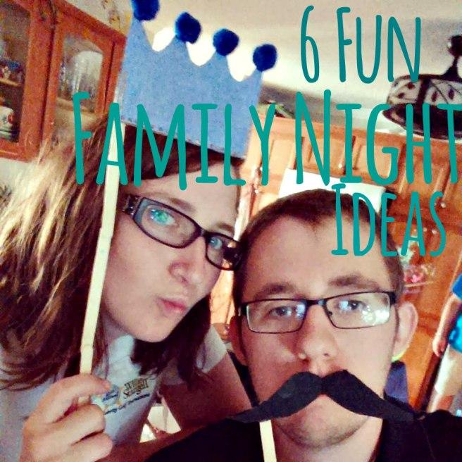 Family Night Ideas